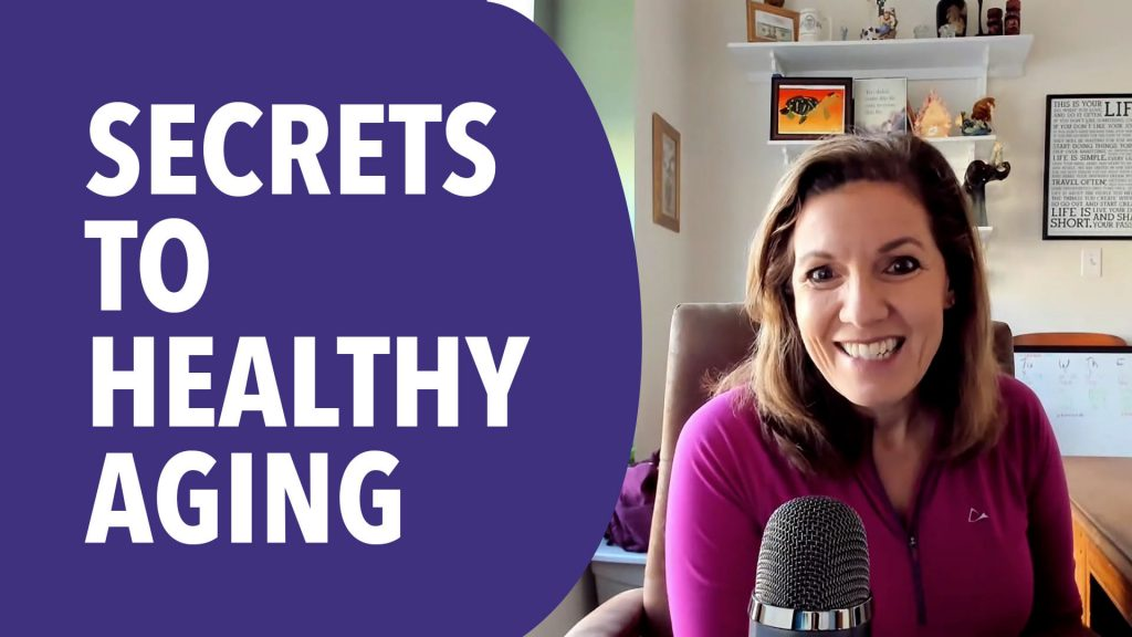 secrets-to-healthy-aging-cathy-richards